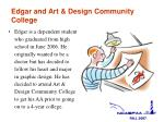 edgar and art design community college