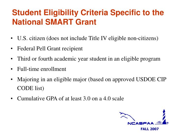 Student Eligibility Criteria Specific to the National SMART Grant