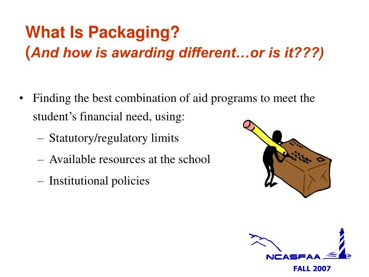 What is packaging and how is awarding different or is it