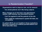 is randomization feasible