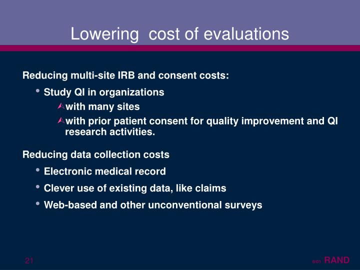 Lowering  cost of evaluations