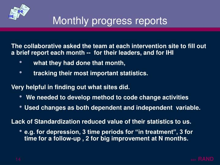 Monthly progress reports