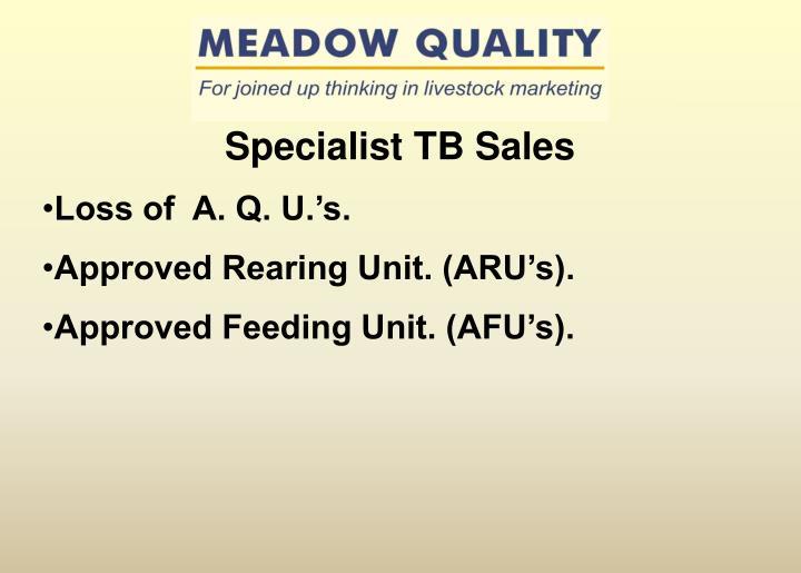 Specialist TB Sales