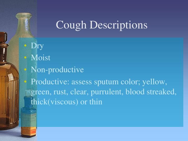 Cough Descriptions