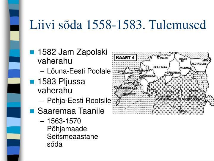 Liivi sõda 1558-1583. Tulemused