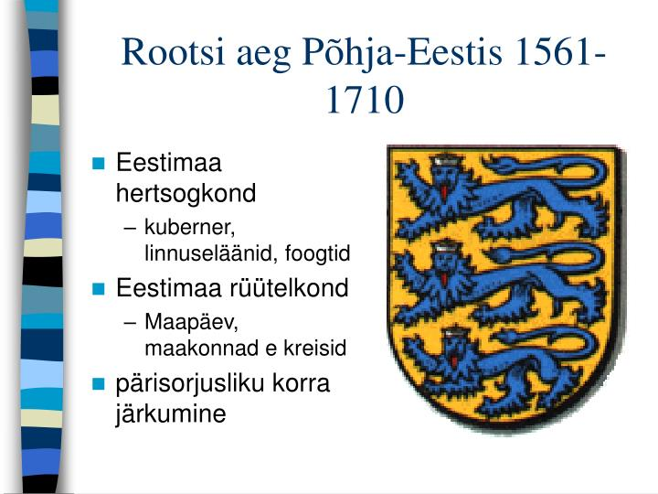 Rootsi aeg Põhja-Eestis 1561-1710