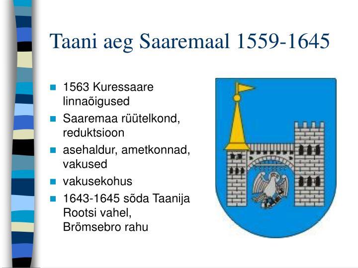 Taani aeg Saaremaal 1559-1645