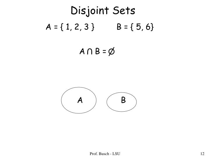 A    B =