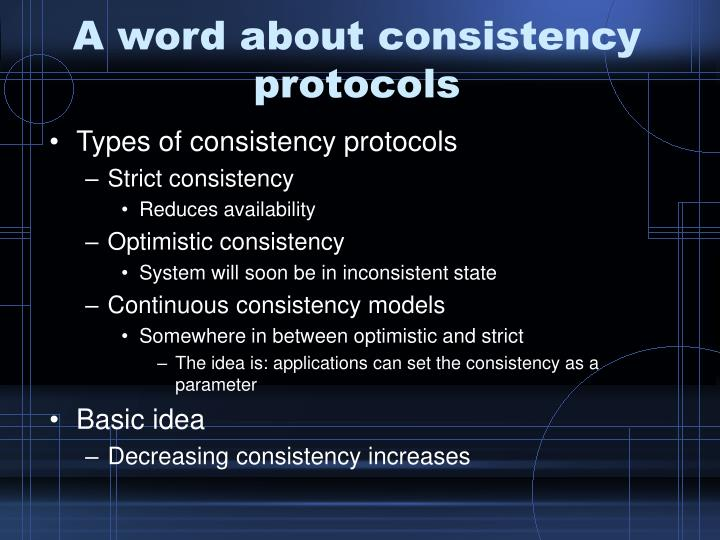 A word about consistency protocols