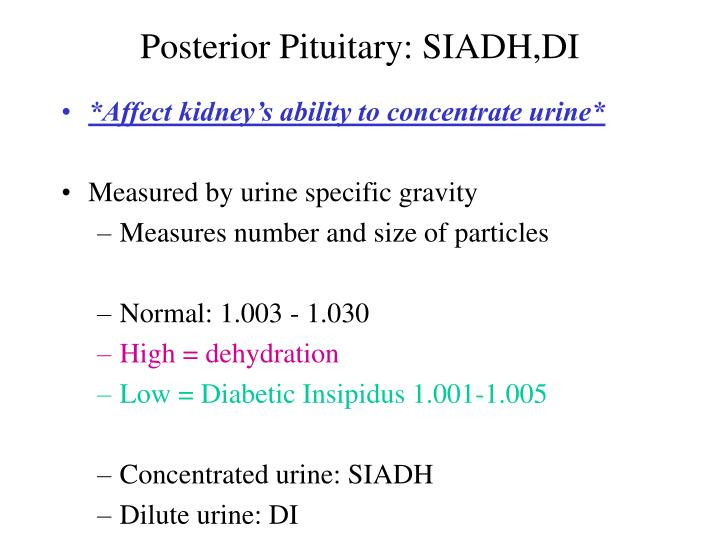 Posterior Pituitary: SIADH,DI