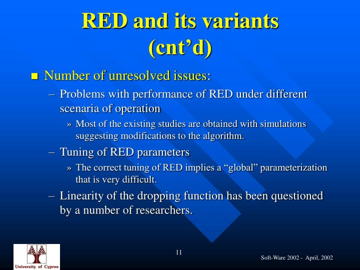 RED and its variants