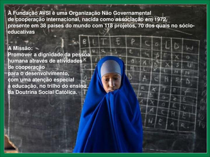 A Fundação AVSI é uma Organização Não Governamental