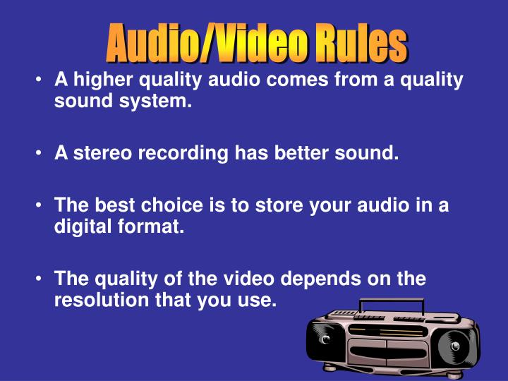 Audio/Video Rules