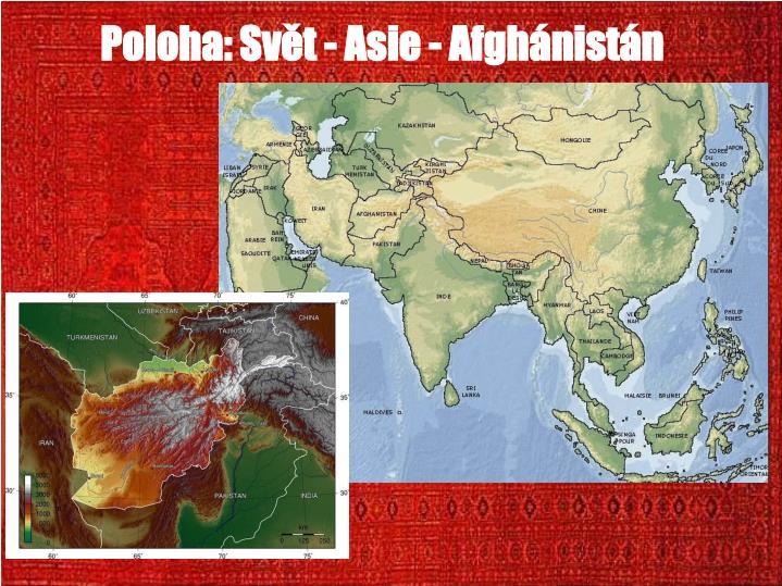 Poloha: Svt - Asie - Afghnistn