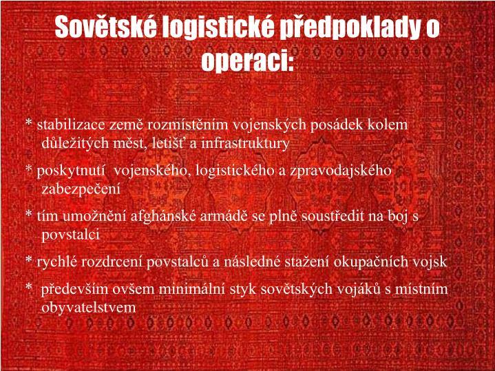 Sovětské logistické předpoklady o operaci: