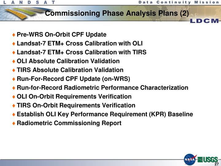Commissioning Phase Analysis Plans (2)