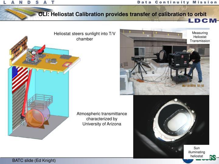 OLI: Heliostat Calibration provides transfer of calibration to orbit
