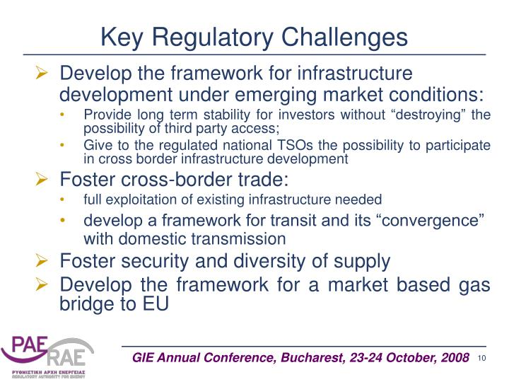 Key Regulatory Challenges