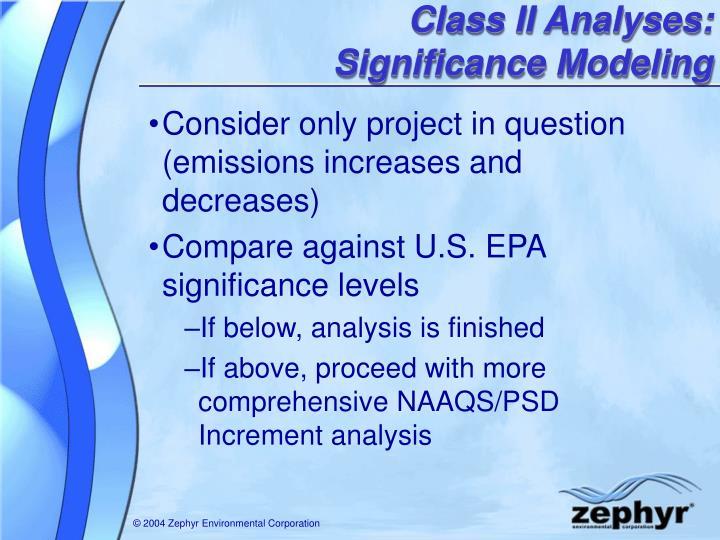 Class II Analyses: