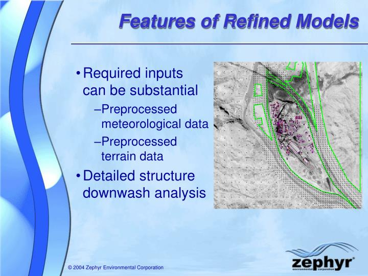 Features of Refined Models