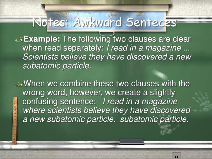 Notes: Awkward Senteces