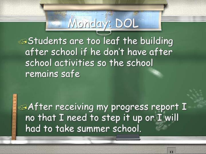 Monday: DOL