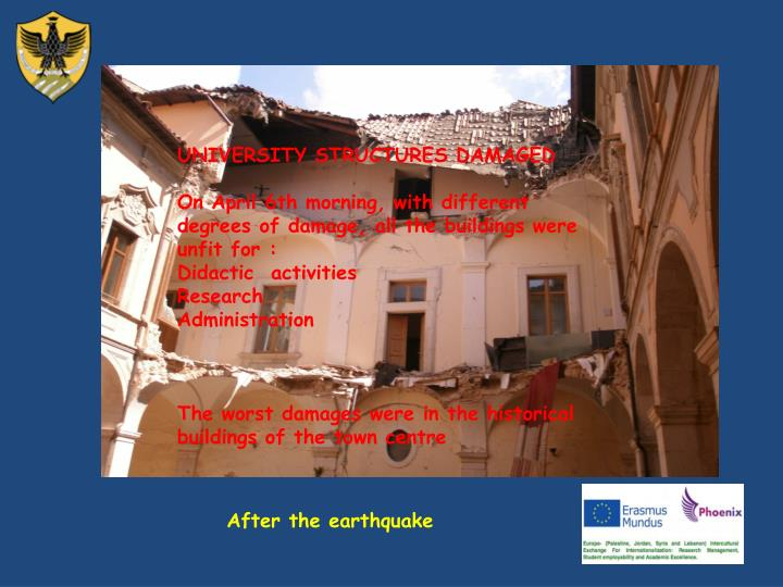 UNIVERSITY STRUCTURES DAMAGED