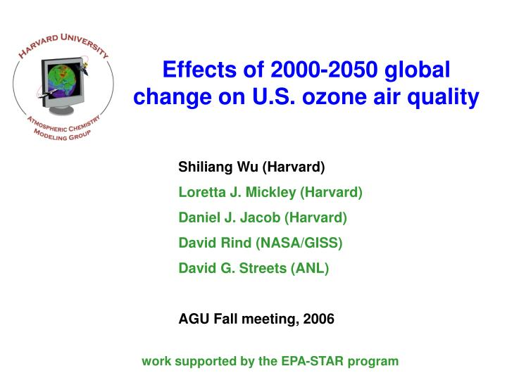Effects of 2000 2050 global change on u s ozone air quality