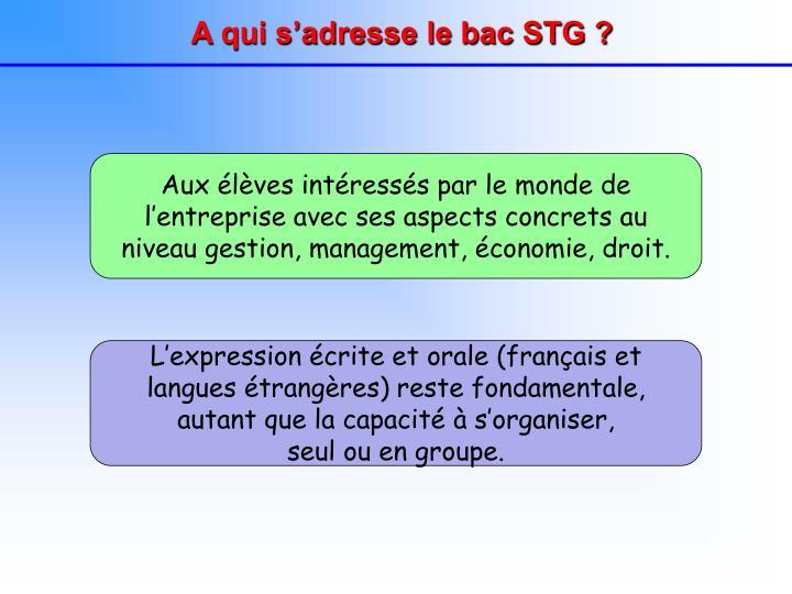 A qui s'adresse le bac STG ?