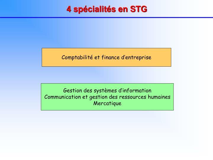 4 spécialités en STG