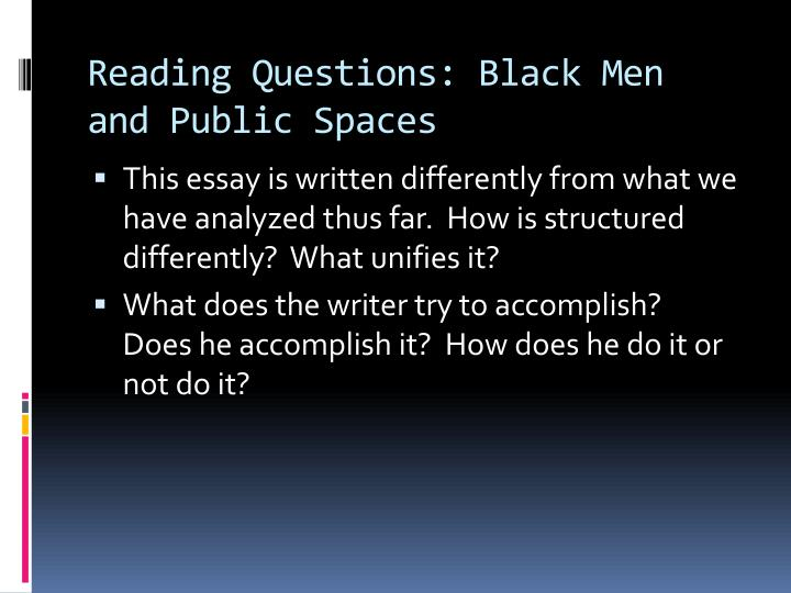 Reading questions black men and public spaces