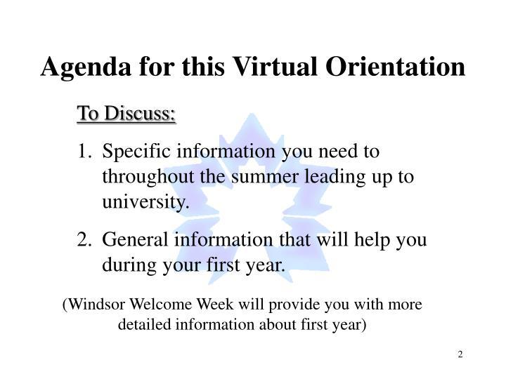 Agenda for this Virtual Orientation