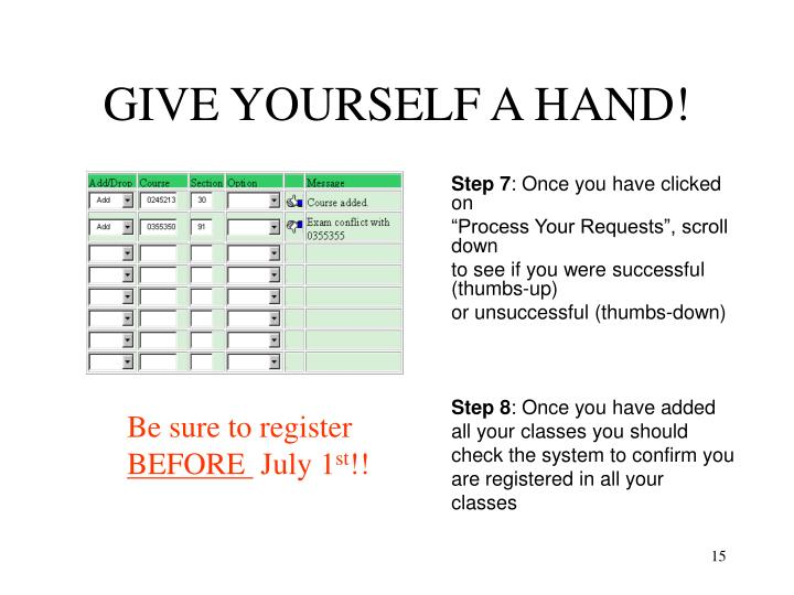 GIVE YOURSELF A HAND!