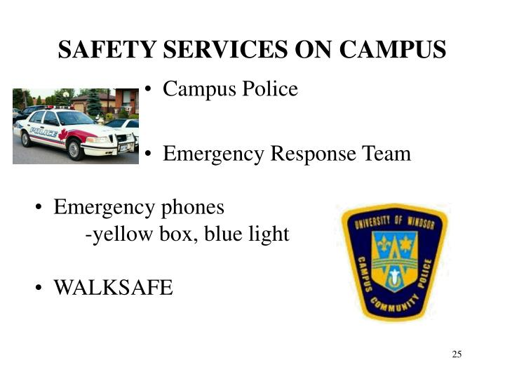 SAFETY SERVICES ON CAMPUS