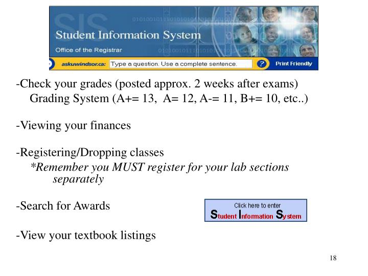 -Check your grades (posted approx. 2 weeks after exams)