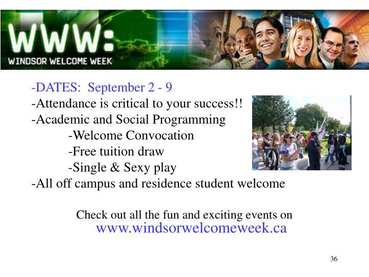 -DATES:  September 2 - 9