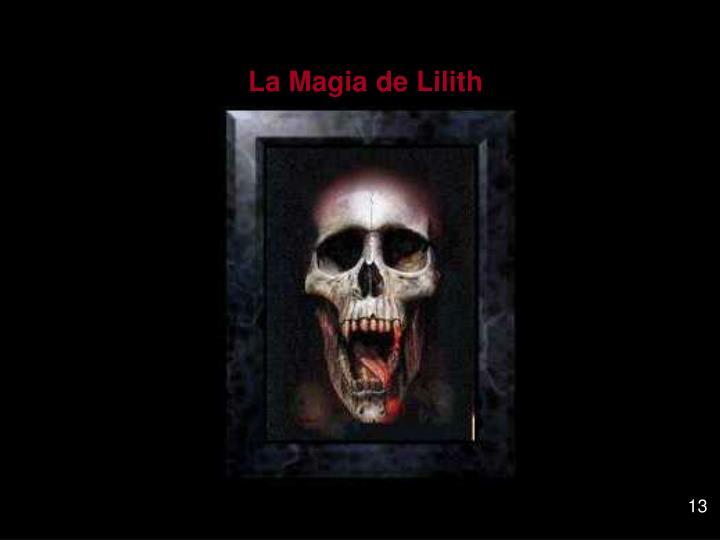 La Magia de Lilith