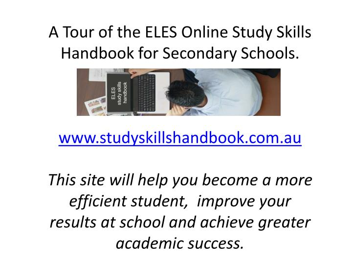 A Tour of the ELES Online Study Skills Handbook for Secondary Schools.