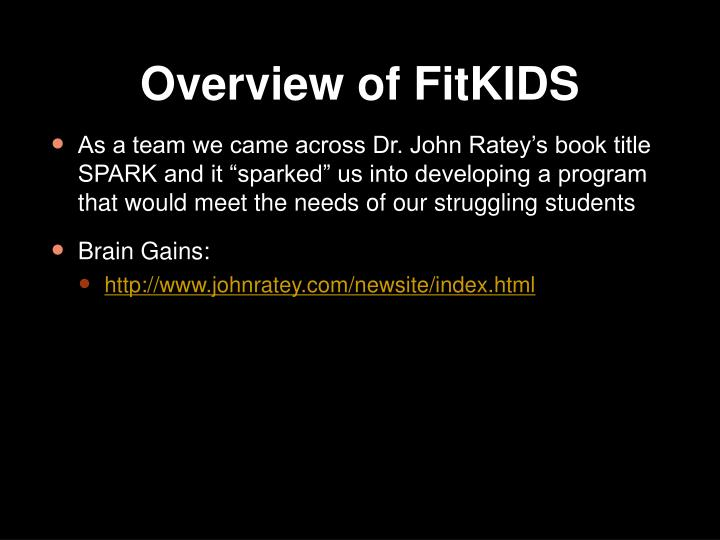 Overview of FitKIDS