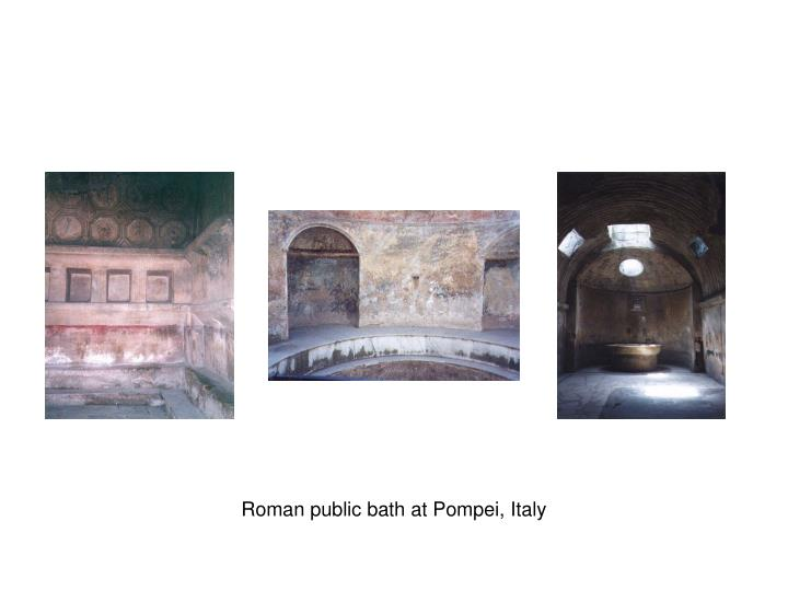 Roman public bath at Pompei, Italy