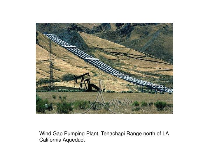 Wind Gap Pumping Plant, Tehachapi Range north of LA