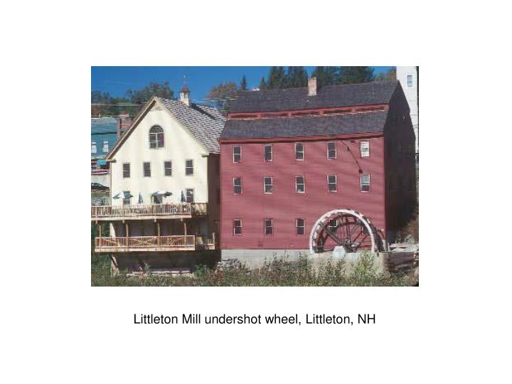 Littleton Mill undershot wheel, Littleton, NH