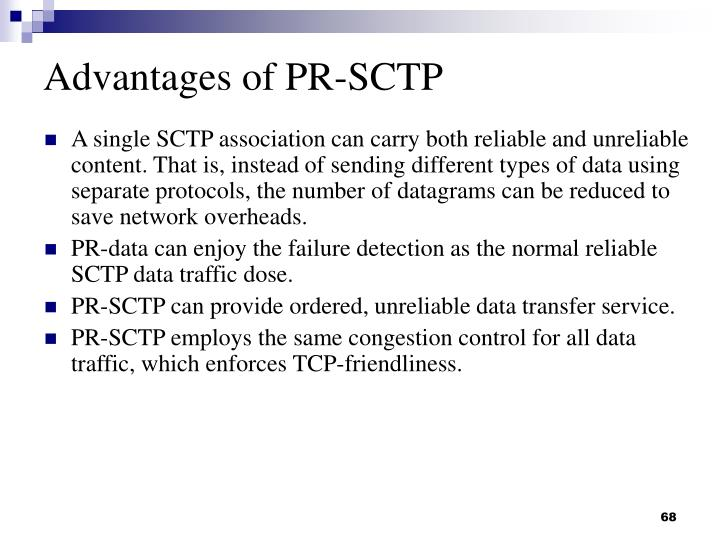 Advantages of PR-SCTP