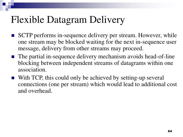 Flexible Datagram Delivery