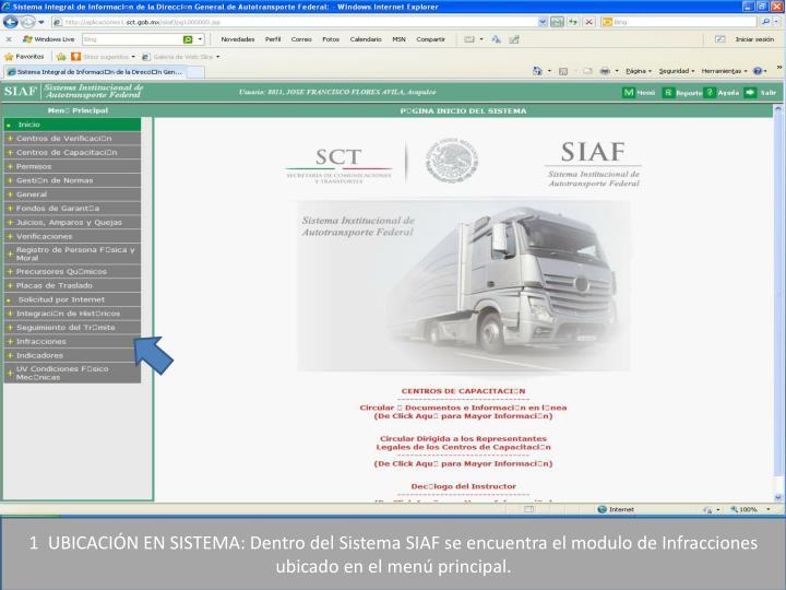 1  UBICACIÓN EN SISTEMA: Dentro del Sistema SIAF se encuentra el modulo de