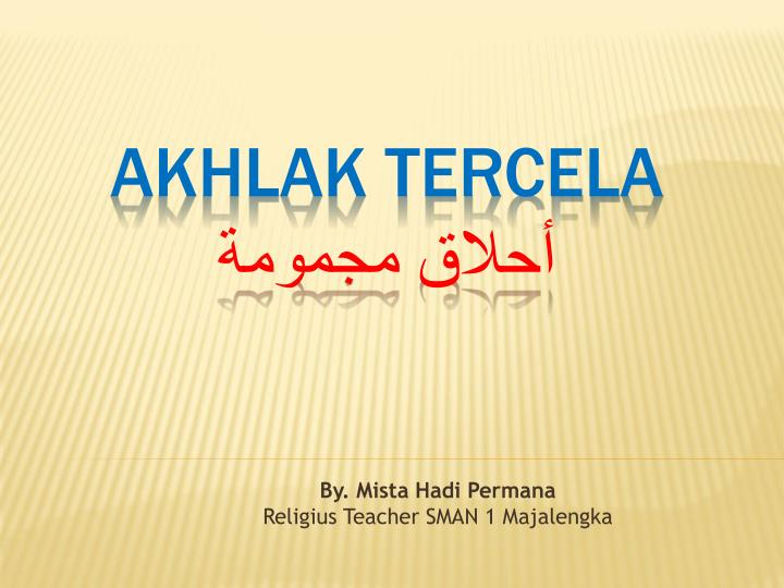 By mista hadi permana religius teacher sman 1 majalengka
