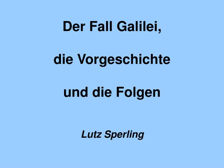 Der Fall Galilei,