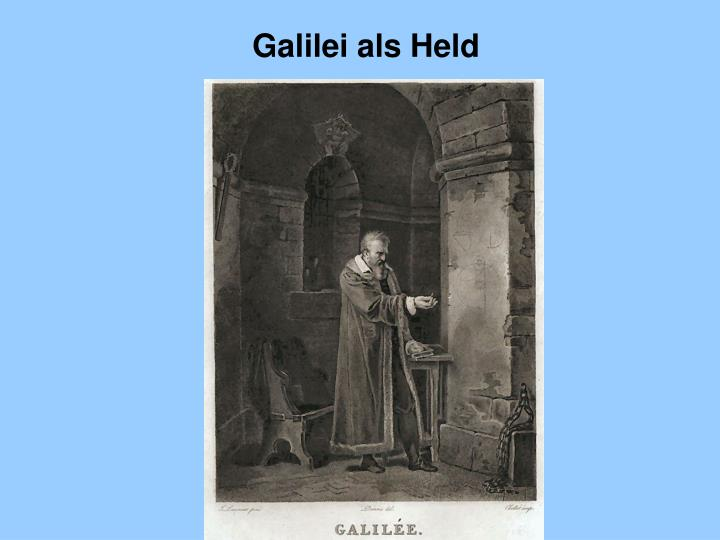 Galilei als Held