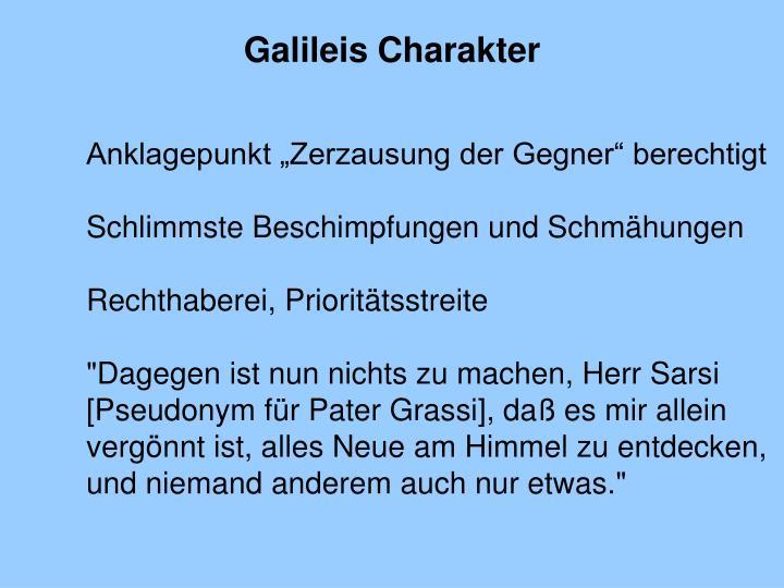Galileis Charakter