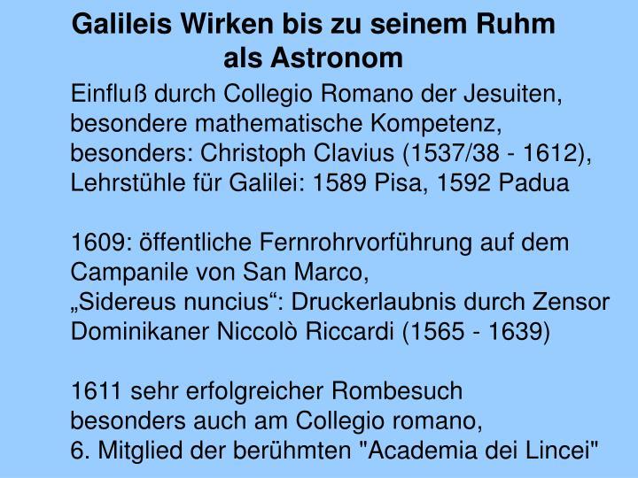 Galileis Wirken bis zu seinem Ruhm als Astronom